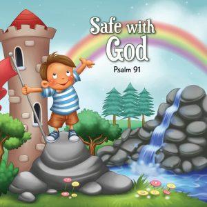 Psalm 91 Safe with God