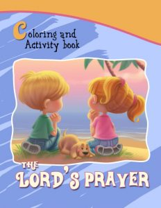 The Lord's Prayer Coloring and Activity Book