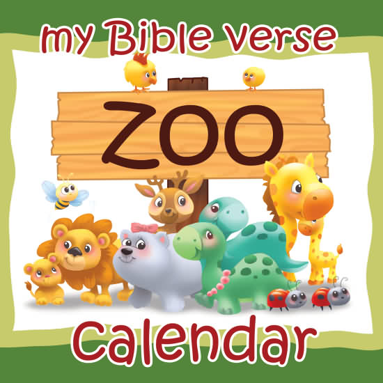 Zoo Calendar : My bible verse zoo calendar icharacter