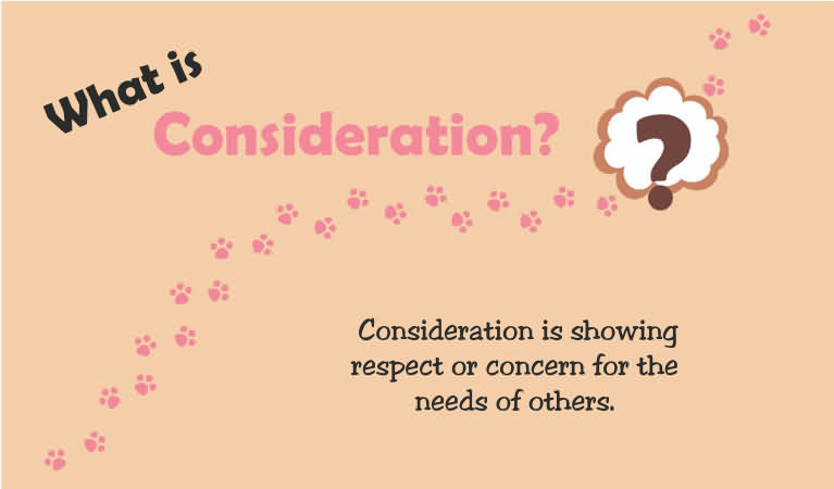 What is Consideration for kids